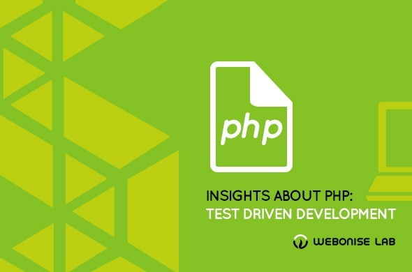 Insights about PHP: Test Driven Development